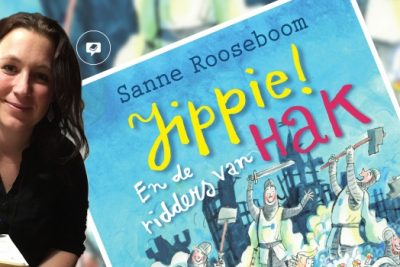 Sanne Rooseboom over Jippie! En de ridders van Hak